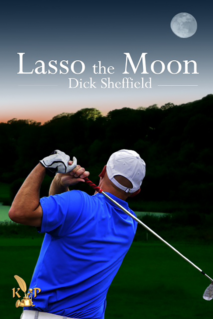 Lasso the Moon by Dick Sheffield